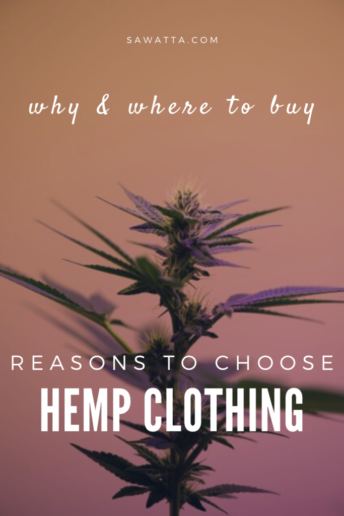Reasons to buy Hemp Clothing - Why and Where