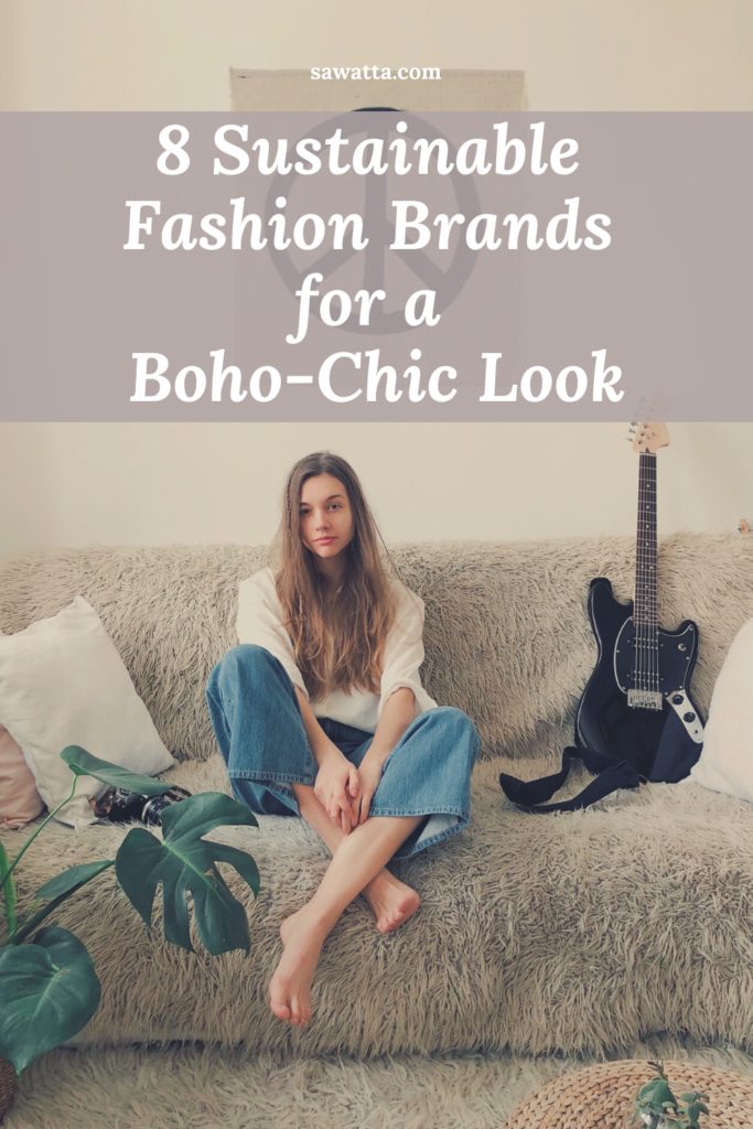 8 Sustainable Brands for that Bohemian & Ethnic Look