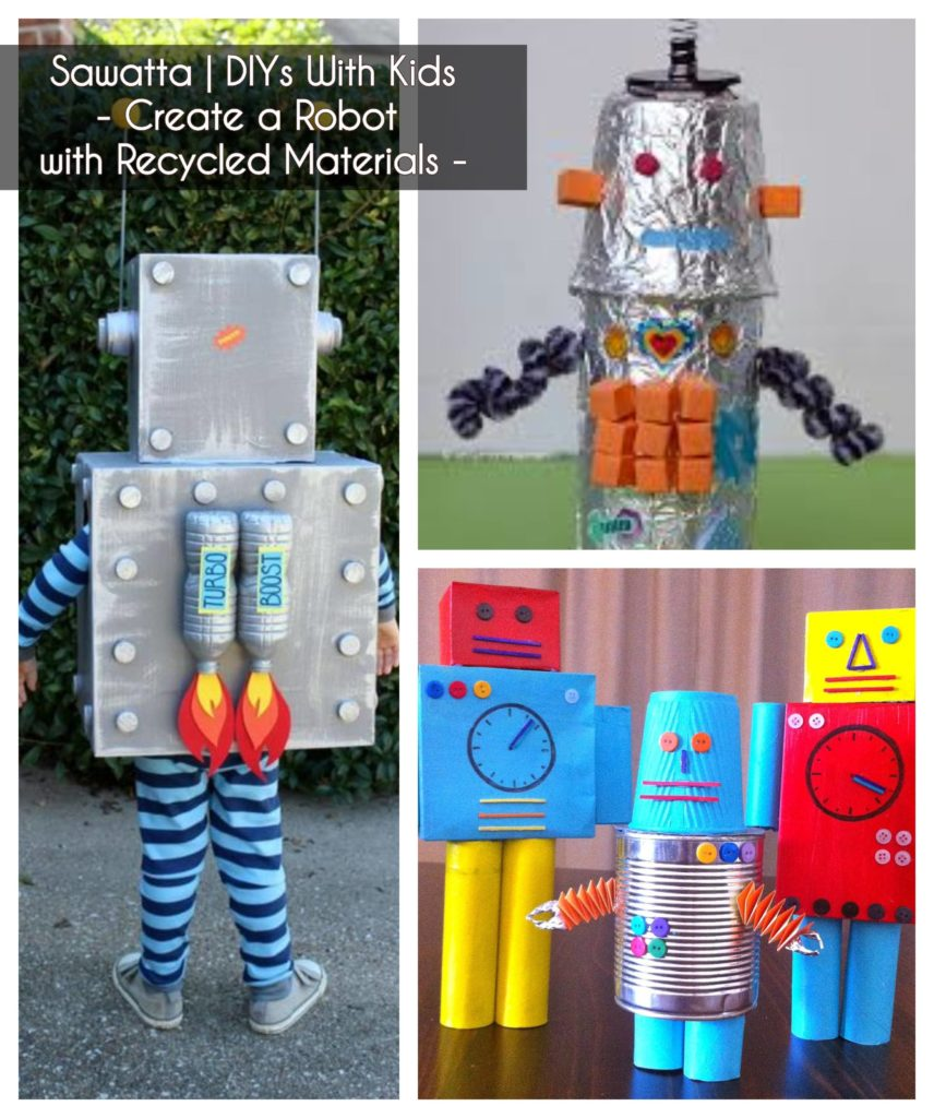 ideas to keep kids busy - make a robot out of recycled materials