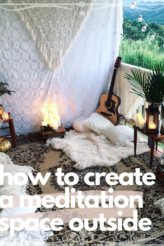 how to create a meditation space in your garden